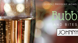 (cool) progeny Moms Night Out: Bubbles & Bites at Johnny's