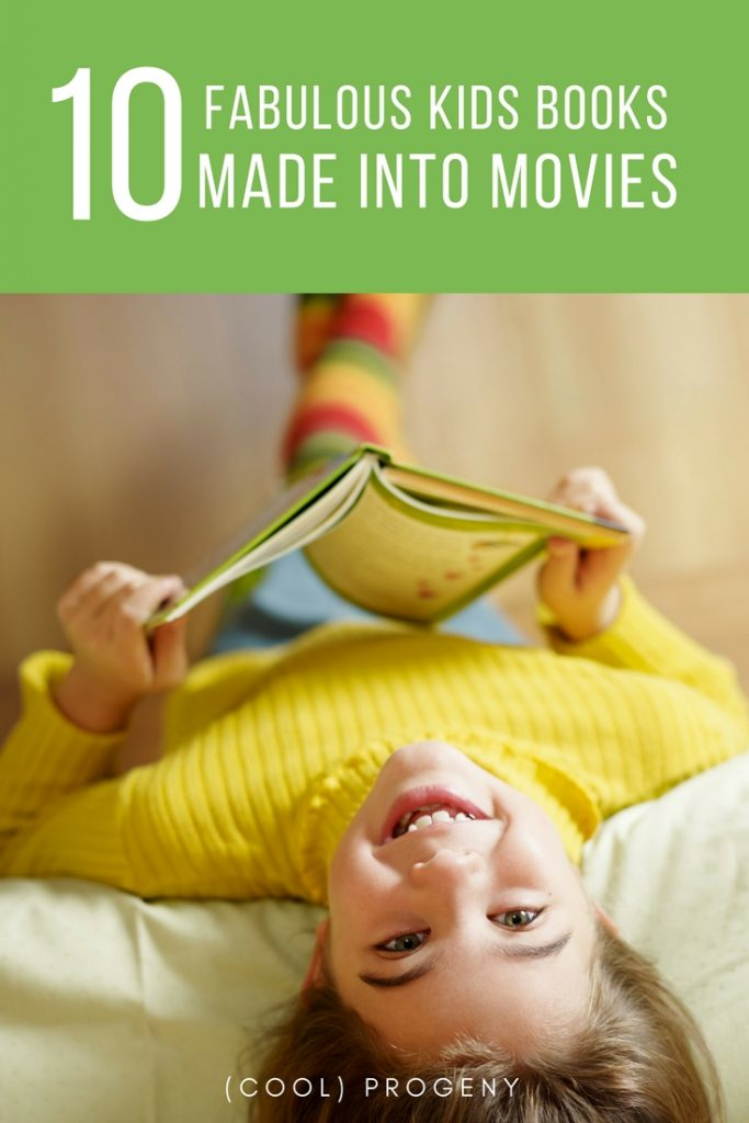 #BeWellRead Challenge: 10 Kids Books Made Into Movies - (cool) progeny