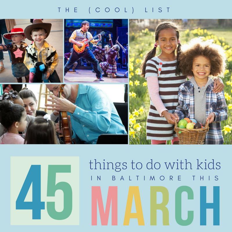 45 Things To Do with Kids in Baltimore this March - (cool) progeny