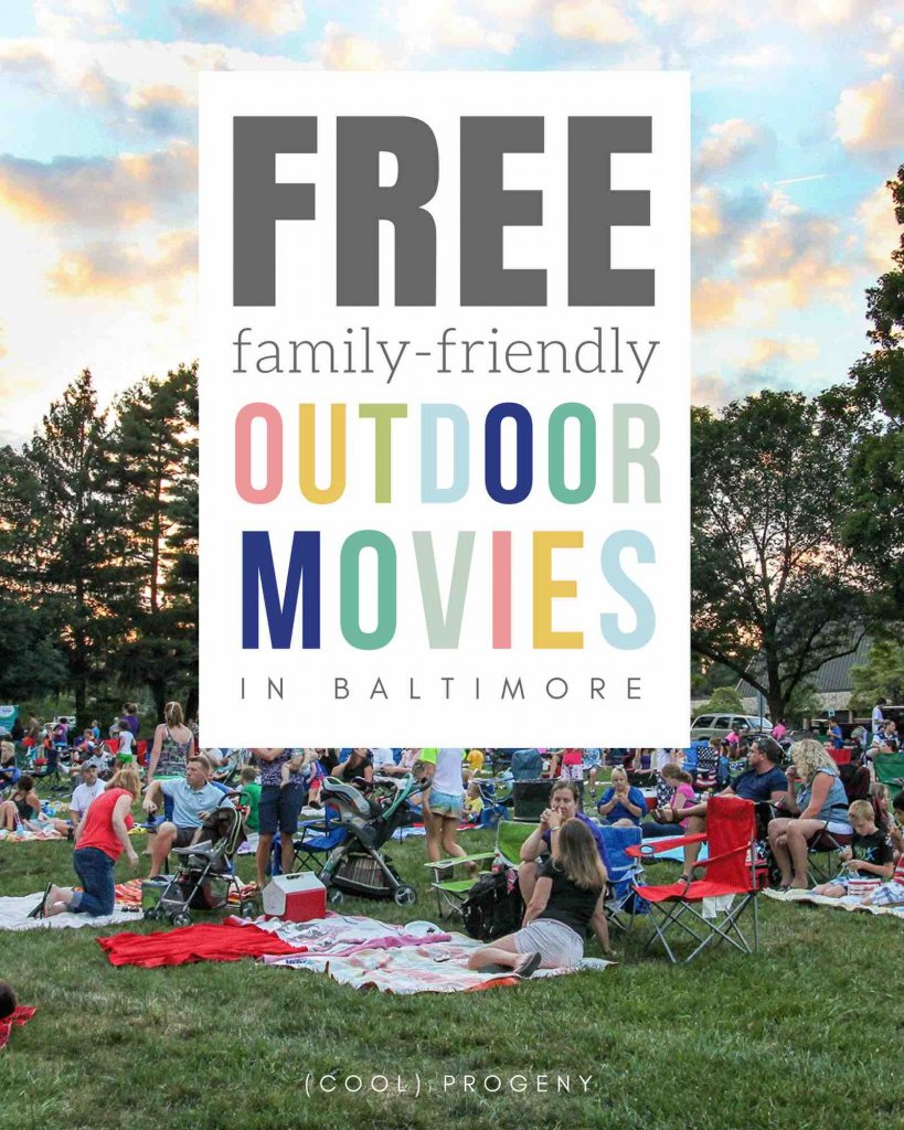 2018 Outdoor Movies in Baltimore - (cool) progeny