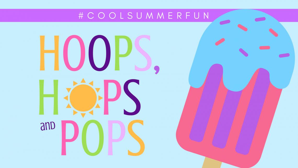 Hoops Hops and Pops Week