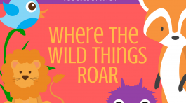 #CoolSummerFun: Week 8 - Where the Wild Things ROAR - (cool) progeny