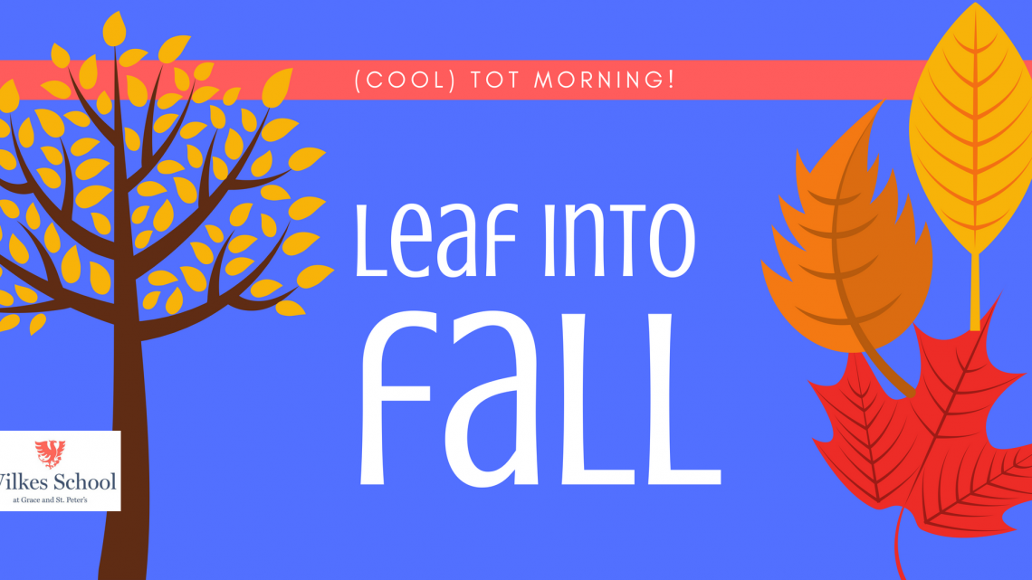 Cool Tots: Leaf Into Fall