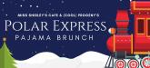 Polar Express Pajama Brunch