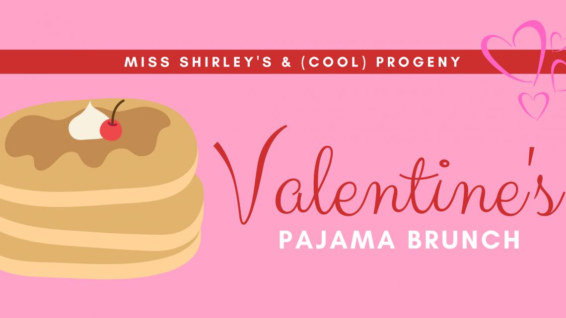 Valentine's Day Pajama Brunch
