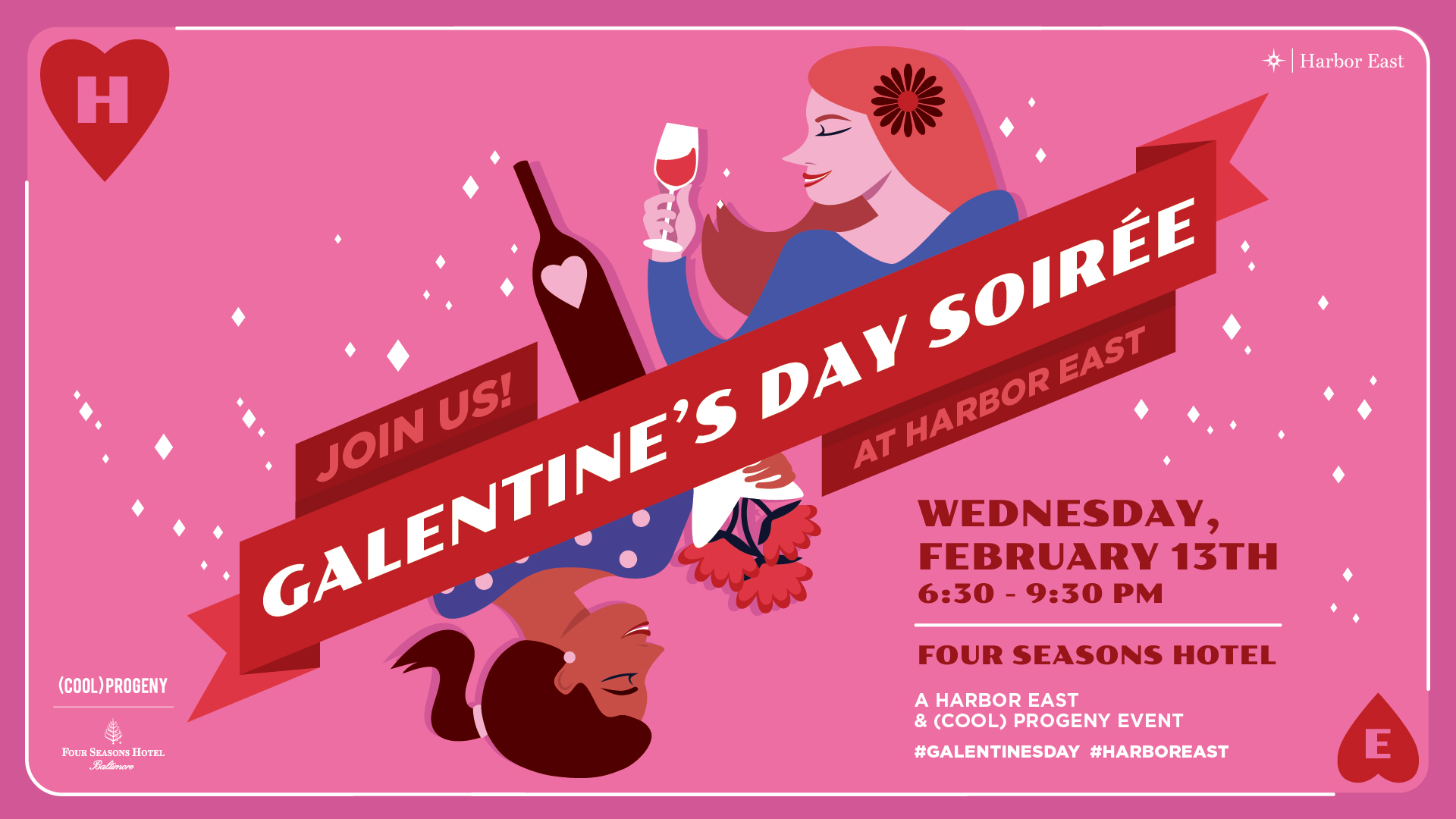 Grab Your Gal Pals Join Us For The Galentine S Day Soiree At Four Seasons Baltimore Cool Progeny