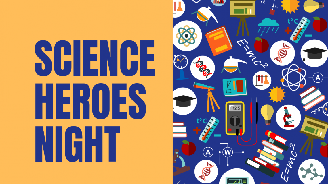 Science Heroes Night at St. James Academy - (cool) progeny