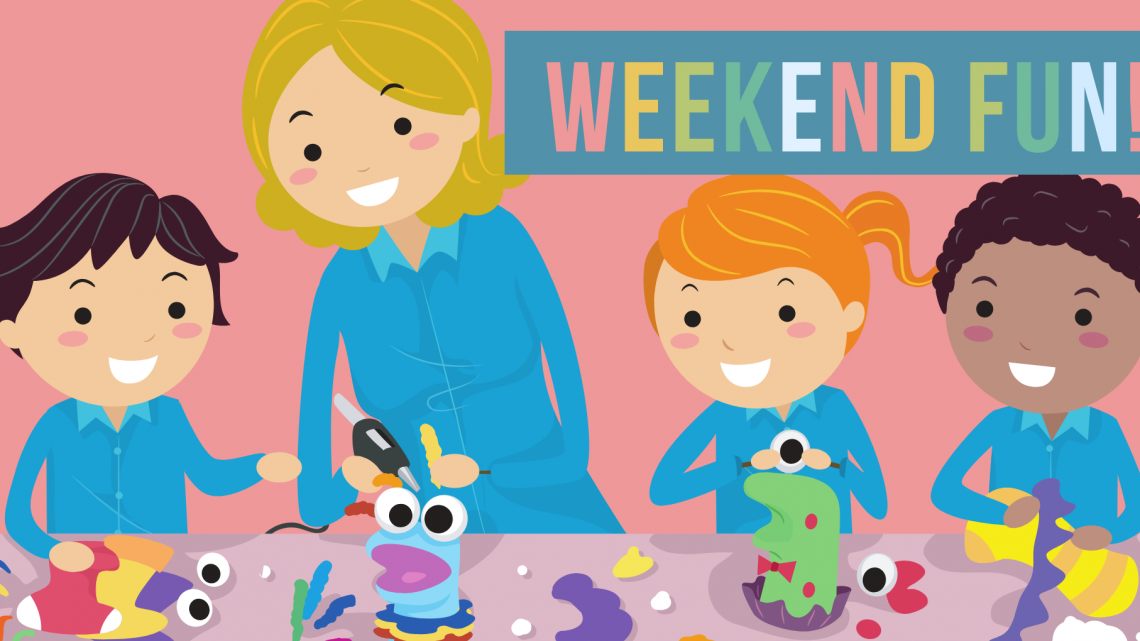 Weekend Fun! February 8-10