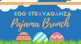 Miss Shirley's Eggstravaganza PJ Brunch - (cool) progeny