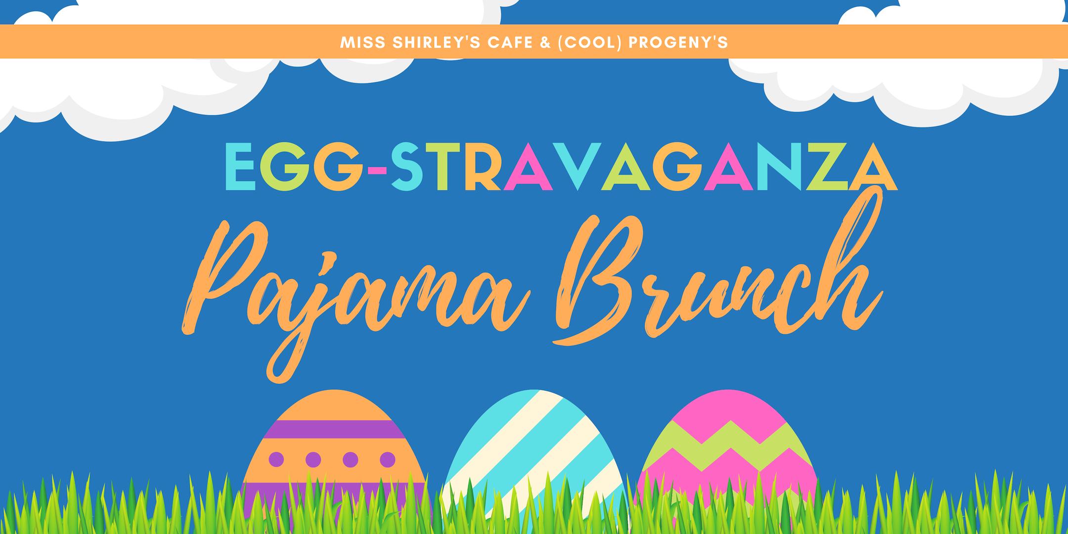 Miss Shirley's Eggstravaganza PJ Brunch - (cool) progeny