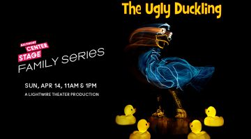The Ugly Duckling at Baltimore Center Stage