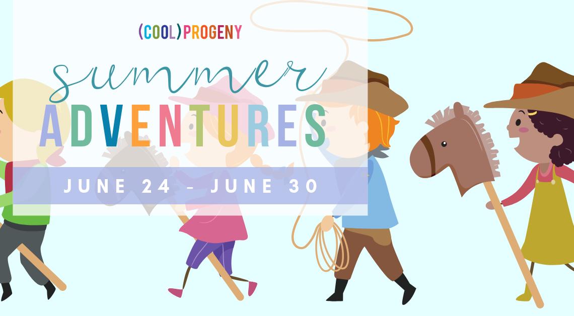 Summer Adventures Week Two