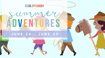 Summer Adventures Week Two