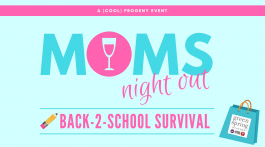 Moms Night Out Back to School Edition