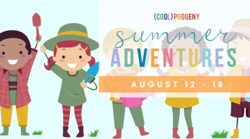 Cool Summer Adventures Week 9