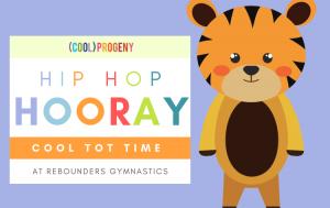 Cool Tot Time: Hip Hop Hooray