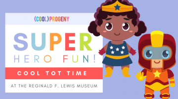 Cool Tot Time: Superhero Fun
