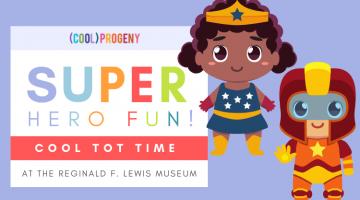 Cool Tot Time: Superhero Fun