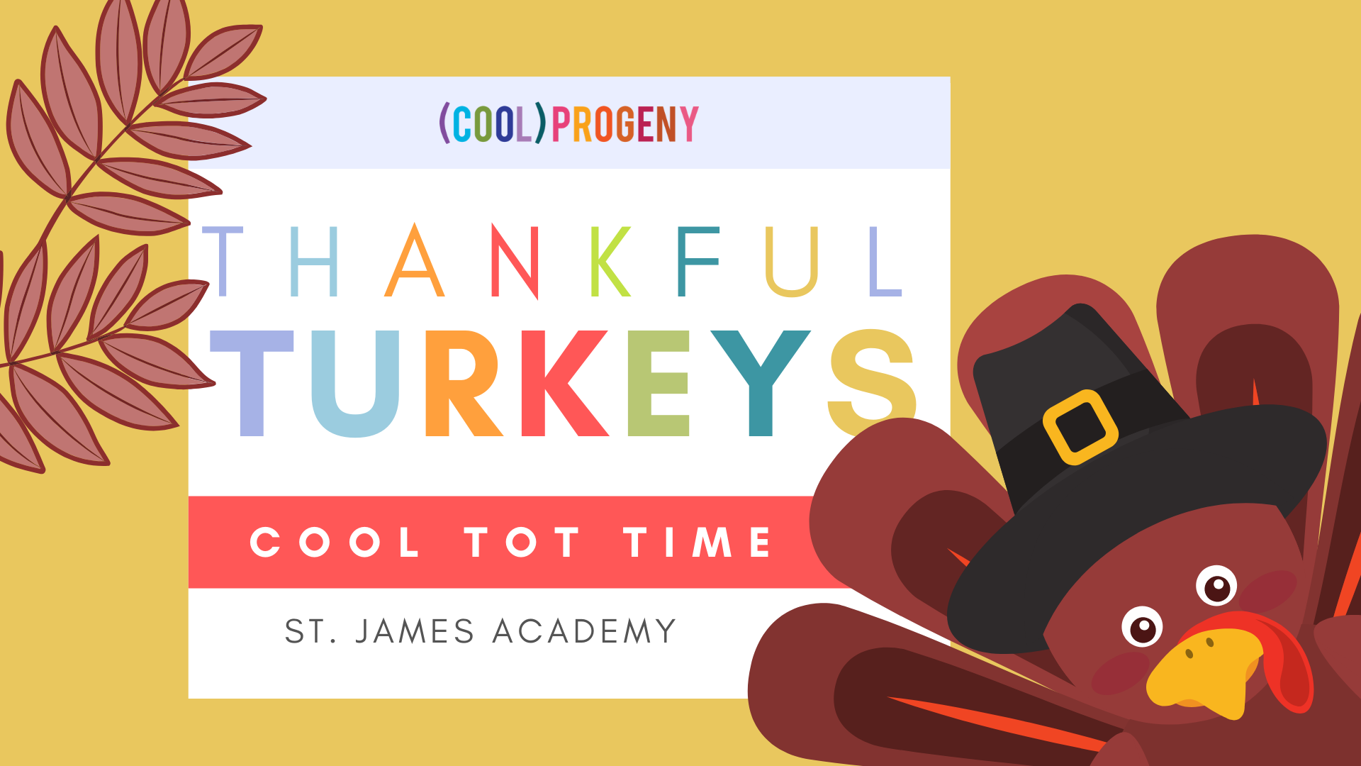 Cool Tot Time: Thankful Turkeys