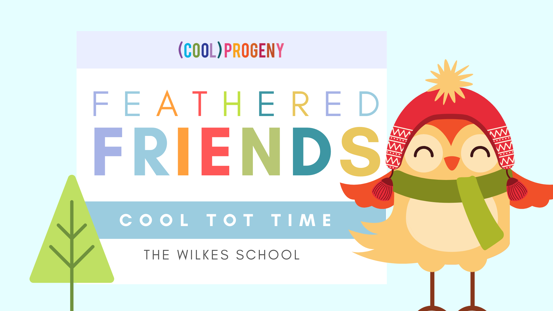 Cool Tot Time: Feathered Friends