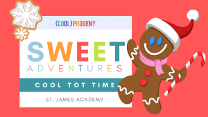 Cool Tot Time: Sweet Adventures