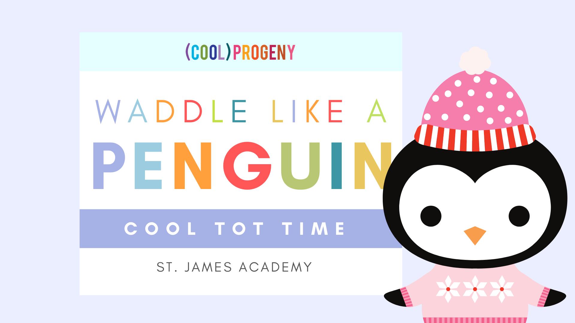 Waddle Like a Penguin