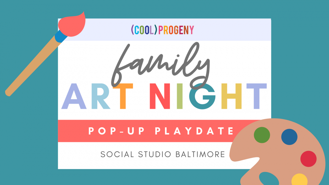 POP-UP PLAY DATE | Family Art Night
