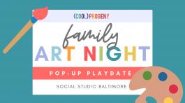 POP-UP PLAY DATE   Family Art Night