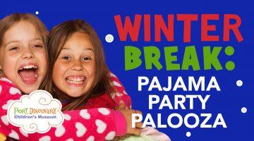 Winter Break Pajama Party Palooza