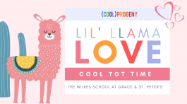 COOL TOT TIME | Lil' Llama Love