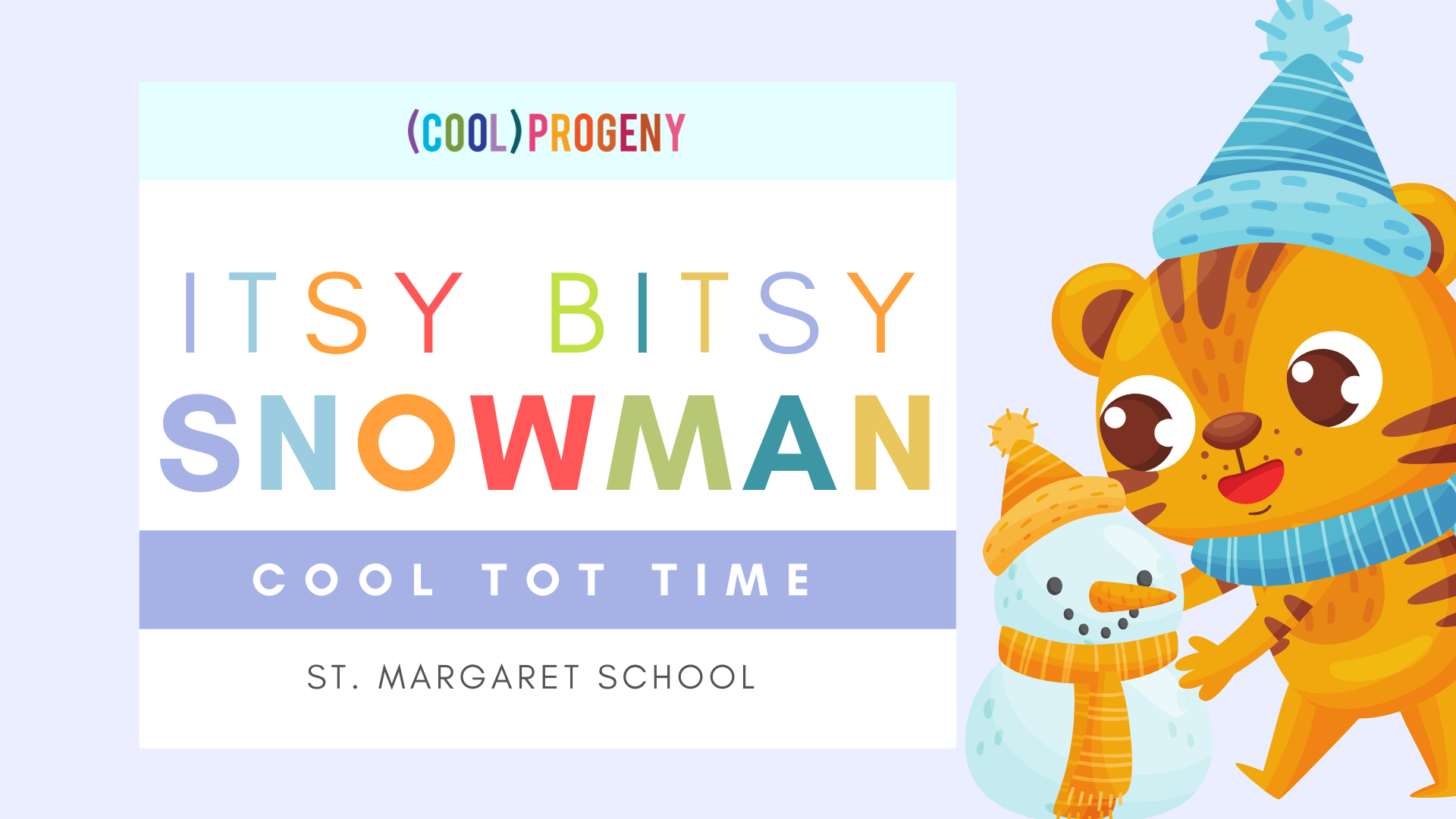 Cool Tot Time | Itsy Bitsy Snowman