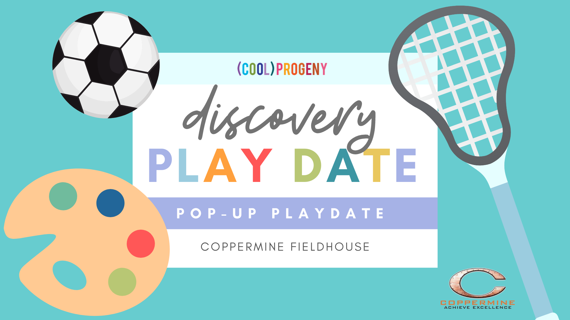 Discovery Play Date at Coppermine Fieldhouse