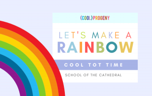 Cool Tot Time | Let's Make a Rainbow