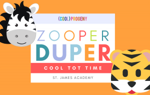 Cool Tot Time | Zooper Duper