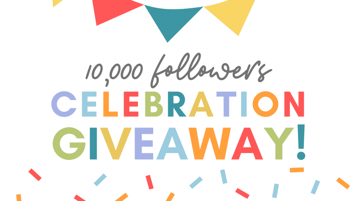10,000 Followers Celebration Giveaway