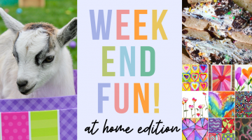 Weekend Fun: At Home Edition, April 3-5