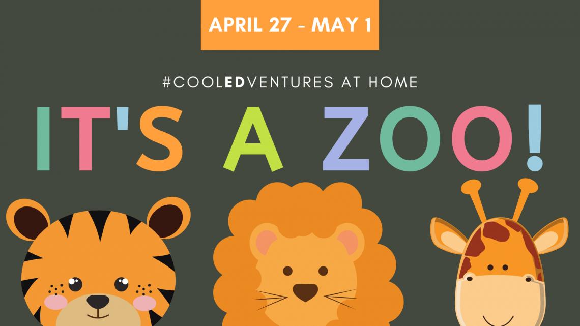 Cool Edventures: It's a Zoo! Week