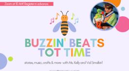 Buzzing Beats Tot Time