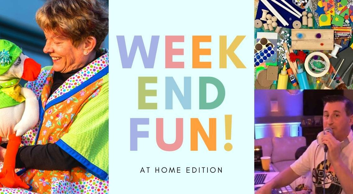 Weekend Fun! May 15-17
