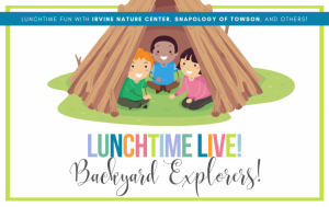 LUNCHTIME LIVE _ Backyard Explorers