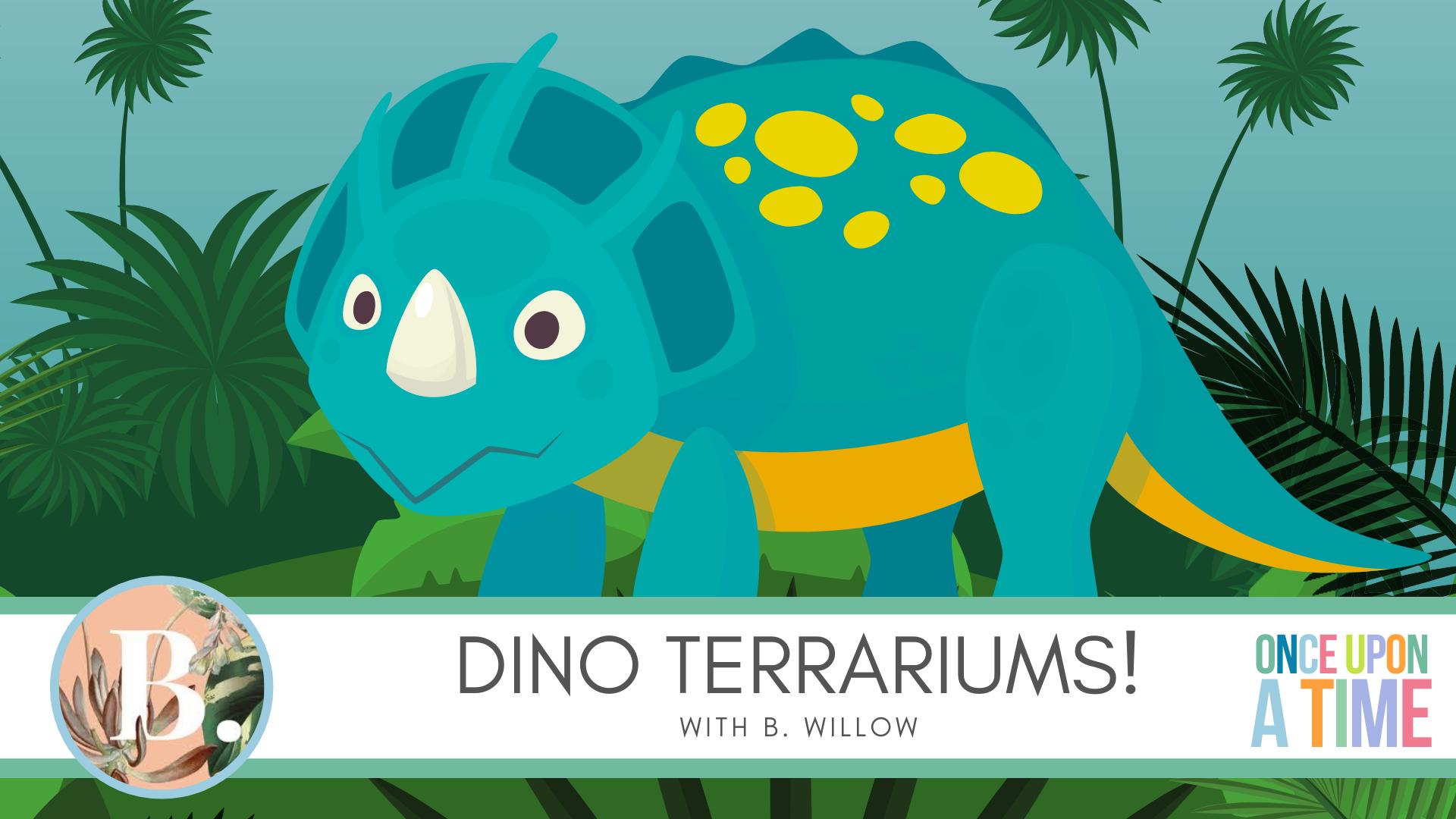 Dino Terrariums