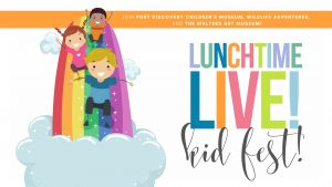 Lunchtime Live | KidFest!