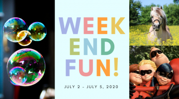 Weekend Fun - July 10-12