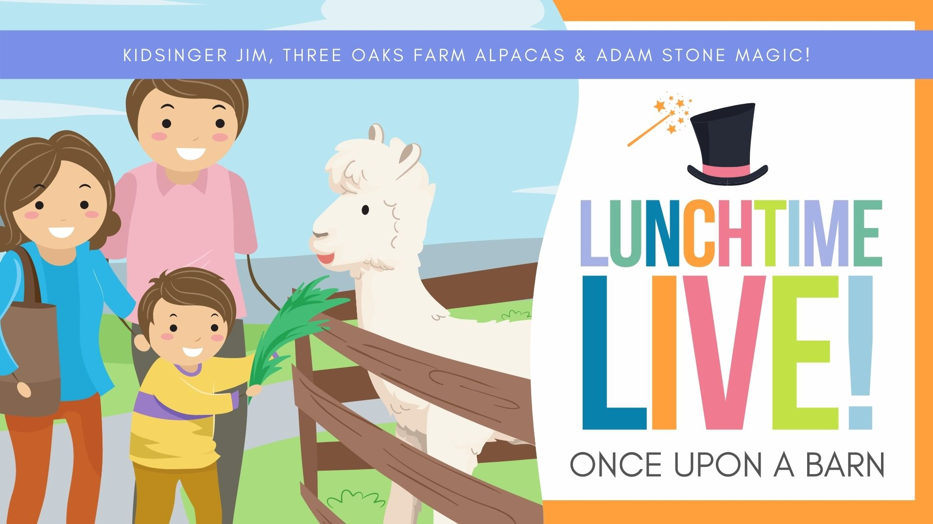 LUNCHTIME LIVE _ Once Upon a Barn