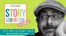 Story Adventure Josh Funk
