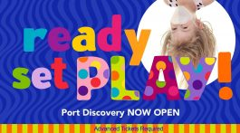 Port Discovery Now OPEN!