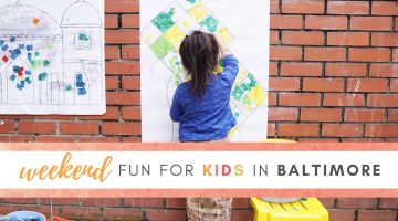 Weekend Fun for Kids in Baltimore