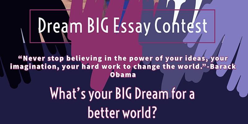 Dream Big Essay Contest
