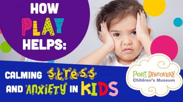 How Play Helps: Calming Stress and Anxiety in Kids