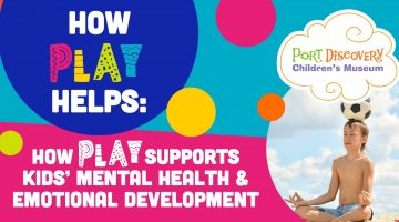 How Play Helps: How Play Supports Kids' Mental Health & Emotional Development